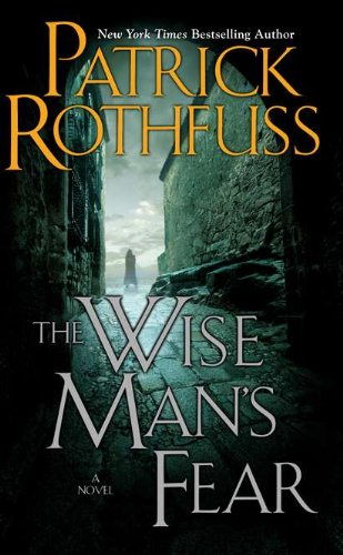 The Wise Man's Fear (Kingkiller Chronicles, Day 2) by Patrick Rothfuss