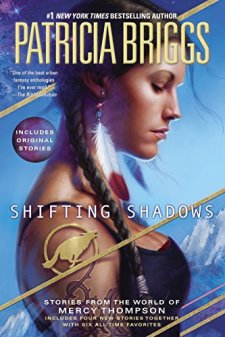 Shifting Shadows: Stories from the World of Mercy Thompson by Patricia Briggs| wearewordnerds.com