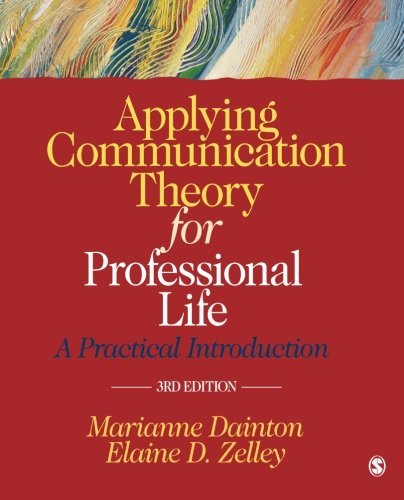 1452276544 Applying Communication Theory for Professional Life