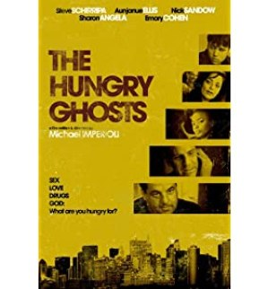 HUNGRY GHOSTS, THE  1