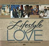 A Lifestyle of Love, Living Free from Strife and Offense