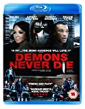 Demons Never Die (2011) [Blu-ray]