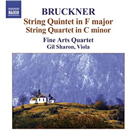 Bruckner, A.: String Quintet in F Major / String Quartet in C Minor