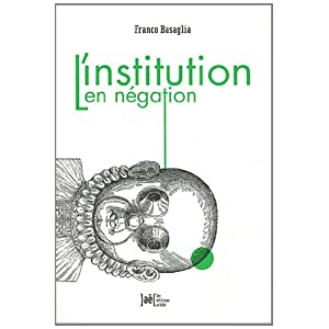 L'Institution en négation