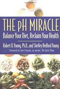 "Cover of ""The pH Miracle: Balance Your Di..."