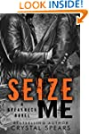 Seize Me (Breakneck series Book 1)