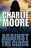 Against the Clock: An Action Thriller: #1 in the Shirin Reyes, Action Thriller series
