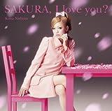 SAKURA,I love you?
