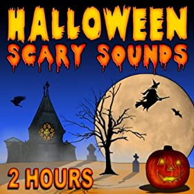 Halloween Scary Sounds (2 Hours)