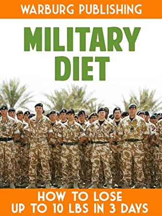 Military Diet: How To Lose As Much As 10 Pounds In 3 Days ...
