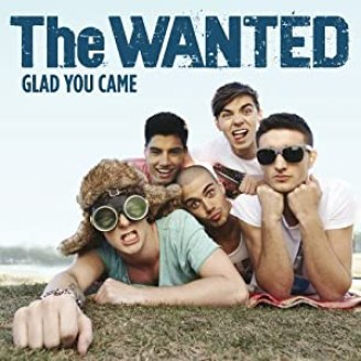 THE WANTED: GLAD YOU CAME