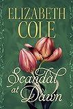 Scandal at Dawn (A Regency Rhapsody Novella Book 1)
