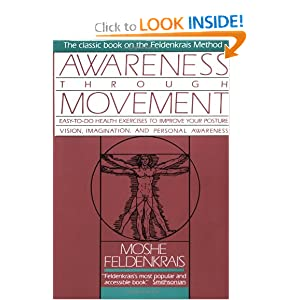 Awareness Through Movement by Moshe Feldenkrais
