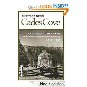 Cades Cove: Life Death Southern Appalachian Community