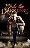 Into the Darkness (Darkness #1)