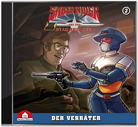 Saber Rider und die Star Sheriffs (3) Der Verräter (Anime House)