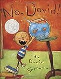 No, David! (Caldecott Honor Book)