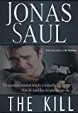 The Kill (The Mafia Trilogy Book 1)