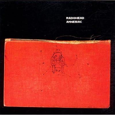 """Radiohead, """"Amnesiac"""""""