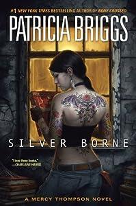 "Cover of ""Silver Borne (Mercy Thompson, B..."