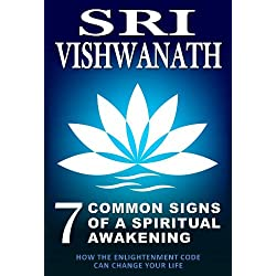 7 Common Signs Of A Spiritual Awakening : How the Enlightenment Code Can Change Your Life