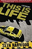 This is Life (A Jack Palms Novel)
