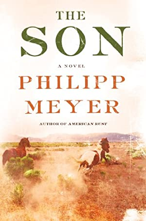 The Son: A Novel by Philipp Meyer
