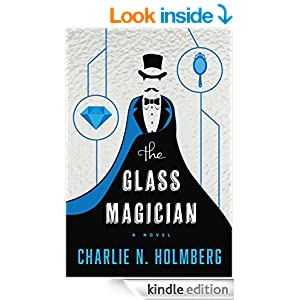 The Glass Magician (The Paper Magician Series Book 2)