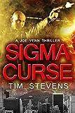 Sigma Curse (Joe Venn Crime Action Thriller Book 4)
