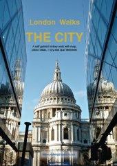 A City Walk (London Walks Book 5) (English Edition)