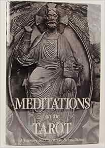 Meditations On The Tarot Journey Into Christian