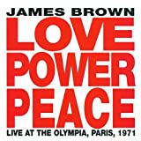 Love Power Peace: Live at the Olympia, Paris 1971 by James Brown (1992-06-23) 【並行輸入品】