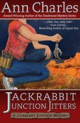 Jackrabbit Junction Jitters (Jackrabbit Junction Humorous Mystery Series #2)