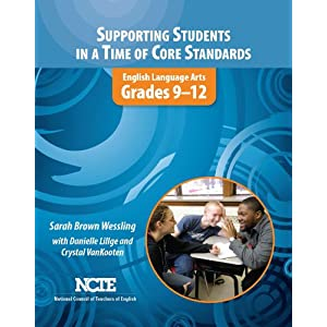 Supporting Students in a Time of Core Standards: Grades 9-12