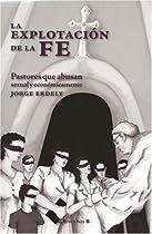 La explotacion de la fe (Spanish Edition)