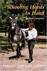 "Cover of ""Schooling Horses in Hand: A Mea..."