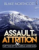 Assault or Attrition (The Arena Mode Saga Book 2)