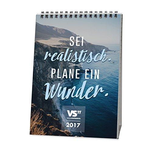 VISUAL-STATEMENTS-Wochen-Tischkalender-2017-WUNDER-mit-Sprchen-Jede-Woche-ein-neues-Motiv-Wochenkalender-mit-stabilem-Tischaufsteller-250gm-schwerer-Qualittdruck-148-x-210-mm-DIN-A5