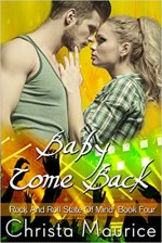 Review:  Baby Come Back by Christa Maurice
