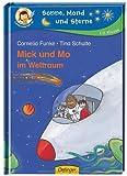 Mick und Mo im Weltraum