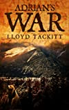Adrian's War (A Distant Eden Book 2)
