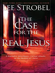 """Cover of """"The Case for the Real Jesus: A ..."""