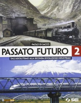 Image Result For Passato Futuro Per Le Scuole Superiori