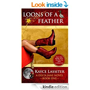 Loons of a Feather (A Delta Jane Novel), kayce Lassiter