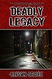 Deadly Legacy (A Carmedy & Garrett Mystery Book 1)