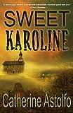 Sweet Karoline