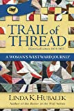 Trail of Thread (Trail of Thread Series)