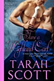 To Tame a Highland Earl (MacLean Highlander Novel Book 1)