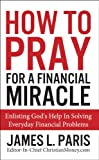 Prayer - How To Pray For A Financial Miracle