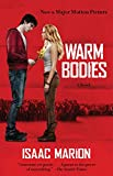 Warm Bodies: A Novel (The Warm Bodies Series Book 1)
